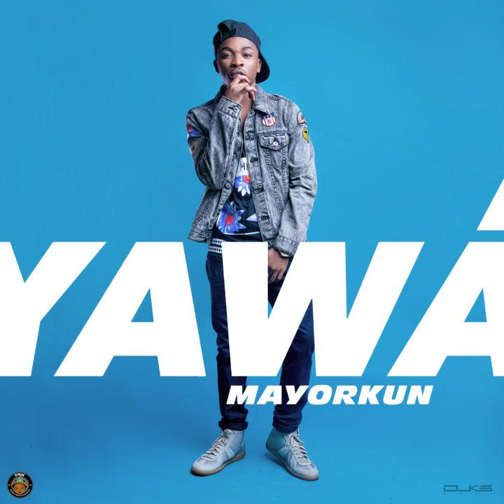 Yawa by Mayorkun of DMW