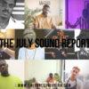 JULY SOUND REPORT