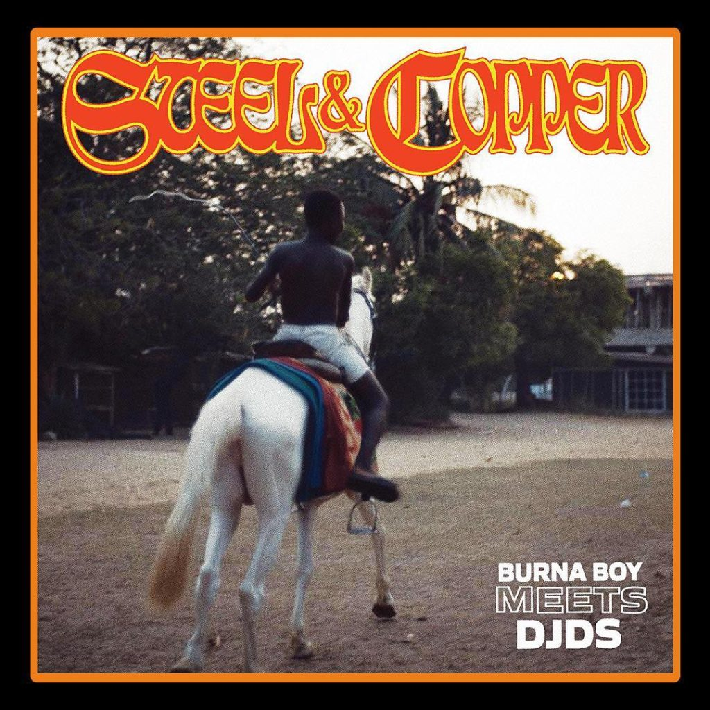 Burna Boy Collaborates With DJDS on New Four Track EP, Steel & Copper