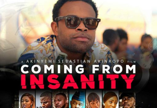 Coming From Insanity Nollywood movies opening in June 2019